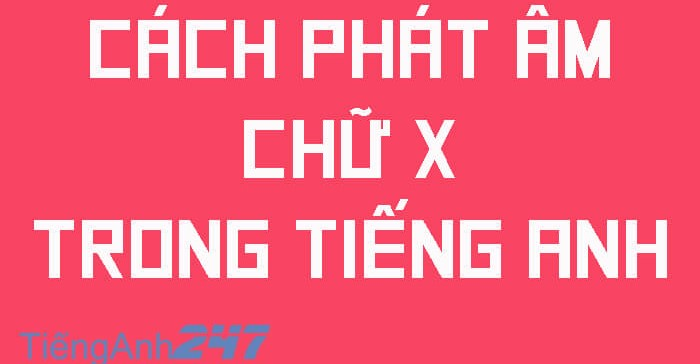 Cach-phat-am-chu-m-trong-tieng-Anh
