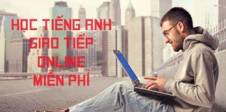 Học tiếng Anh giao tiếp trực tuyến miễn phí