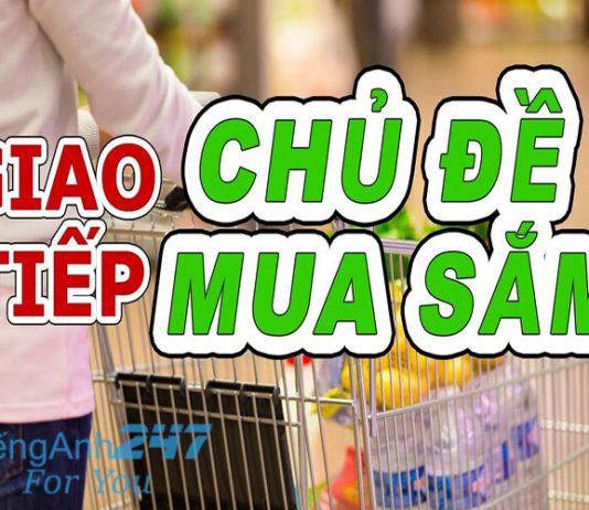 Hội thoại tình huống tiếng Anh giao tiếp chủ đề đi mua sắm