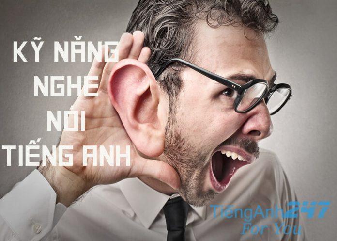 Luyện học nghe nói tiếng Anh giao tiếp