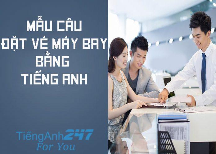 Mẫu câu tiếng Anh giao tiếp khi đặt vé máy bay