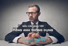Những câu thông dụng dùng trong tiếng Anh giao tiếp