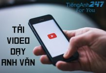 Tải video clip dạy học tiếng Anh giao tiếp
