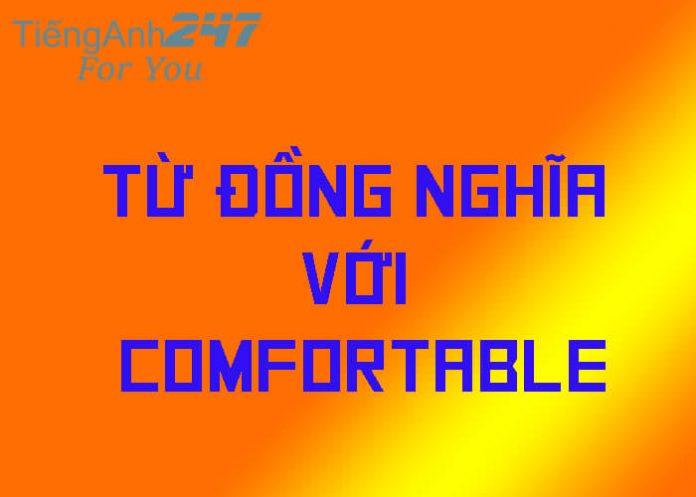 từ đồng nghĩa với comfortable