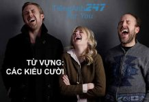 từ vựng tiếng Anh miêu tả cách cười