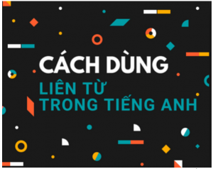 cach-dung-lien-tu-trong-tieng-anh