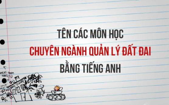 tieng-anh-chuyen-nganh-quan-ly-dat-dai